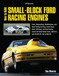 HowtoBuildSmall-BlockFordRacingEnginesHP1536Parts,Blueprinting,Modifications,andDynoTestingforDrag,CircleTrack,Road,Off-Road,andBoatRacing.CoversAllSmall-BlockFords,302/5.0L,and351W/5.