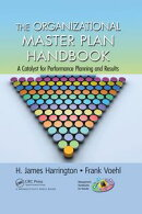 The Organizational Master Plan Handbook
