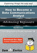 How to Become a Data Communications Analyst