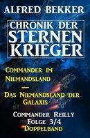 Commander Reilly Folge 3/4 Doppelband Chronik der Sternenkrieger