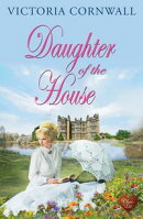 Daughter of the House (Choc Lit)