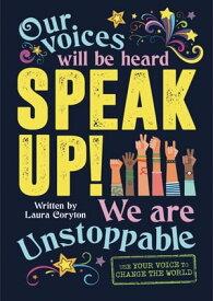 Speak Up!【電子書籍】[ Laura Coryton ]