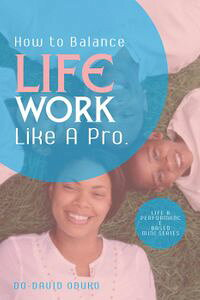 HowtoBalanceYourWork-Life,LikeAPro.Lifeandperformancebasedminiseries,#6