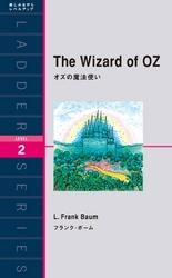 The Wizard of OZ オズの魔法使い【電子書籍】[ フランク・ボーム ]