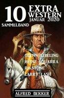 10 Extra Western Januar 2020: Sammelband