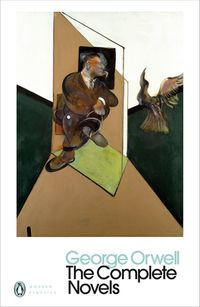 The Complete Novels of George OrwellAnimal Farm, Burmese Days, A Clergyman's Daughter, Coming Up for Air, Keep the Aspidistra Flying, Nineteen Eighty-Four【電子書籍】[ George Orwell ]