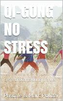 Qi Gong No Stress, un outil de médiation corporelle