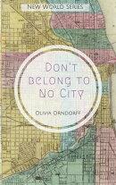 Don't Belong to No City