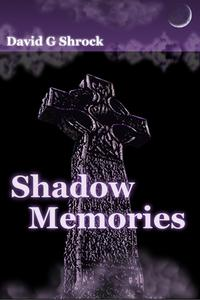 ShadowMemories