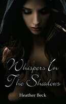 Whispers In The Shadows