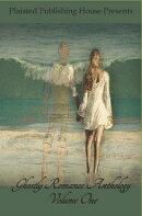 Ghostly Romance Anthology, Volume One