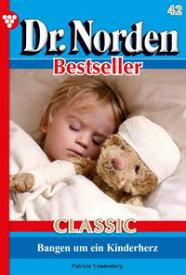 Dr. Norden Bestseller Classic 42 ? ArztromanVergi?, was in jener Nacht geschah【電子書籍】[ Patricia Vandenberg ]