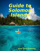 Guide to Solomon Islands