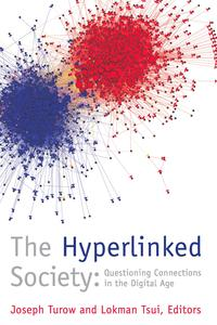TheHyperlinkedSocietyQuestioningConnectionsintheDigitalAge