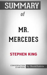 Summary of Mr. Mercedes by Stephen King | Conversation Starters