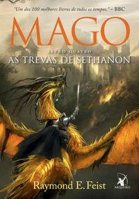 Mago, As Trevas de Sethanon【電子書籍】[ Raymond E. Feist ]