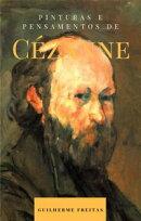 Pinturas e pensamentos de Cézanne