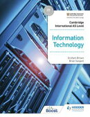Cambridge International AS Level Information Technology Student's Book