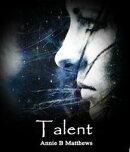 Talent [Talents Series Book 1]