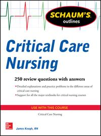 Schaum'sOutlineofCriticalCareNursing250ReviewQuestions