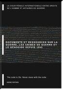 Documents et ressources sur la guerre, les crimes de guerre et le génocide depuis 1945