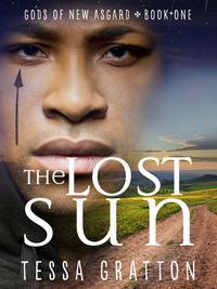 The Lost Sun【電子書籍】[ Tessa Gratton ]
