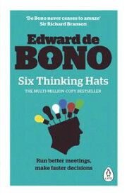 Six Thinking Hats【電子書籍】[ Edward de Bono ]