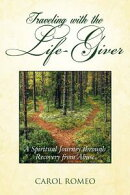 Traveling with the Life-Giver