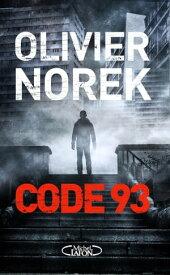 Code 93【電子書籍】[ Olivier Norek ]