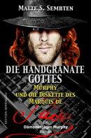 Die Handgranate Gottes (Ein Dämonenjäger Murphy Roman)