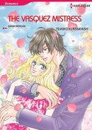 THE VASQUEZ MISTRESS (Harlequin Comics)