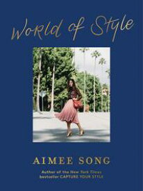 Aimee Song: World of Style【電子書籍】[ Aimee Song ]