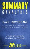 Summary & Analysis of Say Nothing