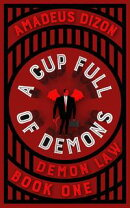 A Cup Full of Demons
