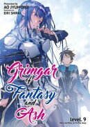 Grimgar of Fantasy and Ash: Volume 9