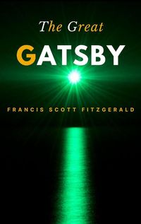 The Great Gatsby【電子書籍】[ F. Scott Fitzgerald ]
