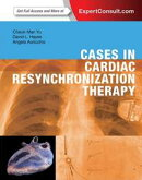 Cases in Cardiac Resynchronization Therapy E-Book