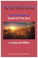 The Human Soul: Denial of the Soul