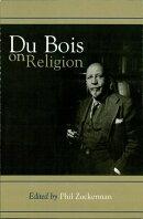 Du Bois on Religion