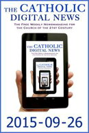 The Catholic Digital News 2015-09-26 (Special Issue: Pope Francis in the U.S.)