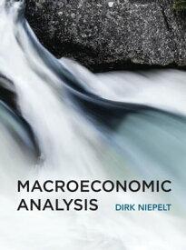 Macroeconomic Analysis【電子書籍】[ Dirk Niepelt ]