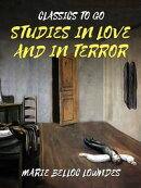 Studies In Love And In Terror