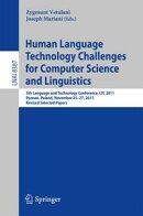 Human Language Technology Challenges for Computer Science and Linguistics