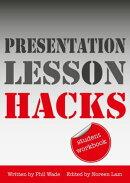 Presentation Lesson Hacks Student Workbook