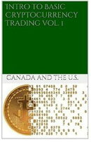 Intro to Cryptocurrency US & Canada Guide vol 1