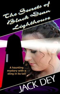 The Secrets of Black Dean Lighthouse