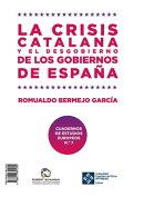 La crisis catalana y el desgobierno de de los gobiernos de España