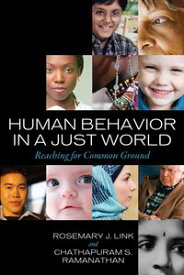 Human Behavior in a Just WorldReaching for Common Ground【電子書籍】[ Rosemary J. Link ]