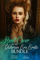 Bent Over In The Victorian Era Erotic Bundle