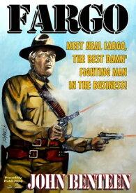 Fargo 1: Fargo【電子書籍】[ John Benteen ]